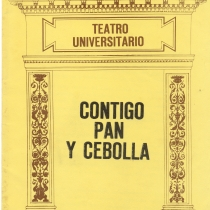 Program for the theatrical production, Contigo pan y cebolla