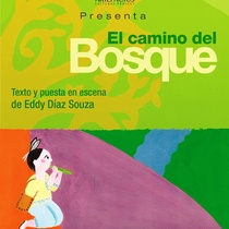 Program for the theatrical production, El camino del bosque