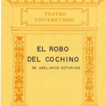 "Cover from the program for the production, ""El robo del cochino """