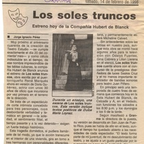 News of the production, Los soles truncos