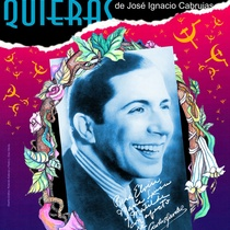 Poster for the production, El día que me quieras