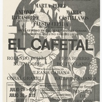 "Playbill for the production, ""El cafetal"""